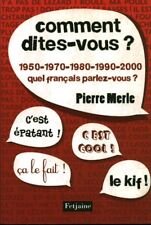 Livre comment dites-vous Pierre Merle éditions Fedjaine 2010  book