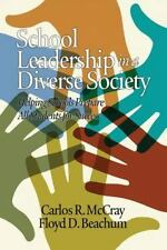 School Leadership in a Diverse Society: Helping Schools Prepare All Students for