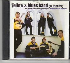 (EV356) The Yellow & Blues Band, We've Already Said Goodbye - CD