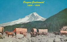 OREGON CENTENNIAL 1959 Covered Wagon Train Mt Hood