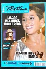 PLATINE n°138 de 2007; Diam's/ Zazie/ Maurane/ Adamo/ Les 300 meilleurs ventes