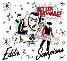 EDDIE & THE SCORPIONS - BETTER BEWARE (2017 ROCKABILLY CD) USA WILD label