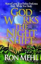 God Works the Night Shift: Acts of Love Your Father Performs Even While You