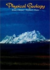 Physical Geology, Porter, Stephen C., Skinner, Brian J., 0471056685, Book, Accep