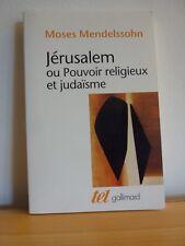 Jérusalem ou Pouvoir religieux et judaïsme * Moses Mendelssohn