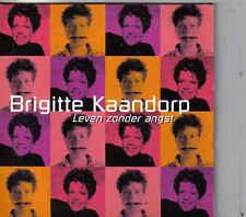 Brigitte Kaandorp-Leven Zonder Angst cd single
