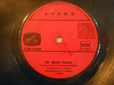 45t SIXTIES PORT 0€ ▓ ADAMO : LES BELLES DAMES / JAMAIS PARLE D'AMOUR (PROMO)