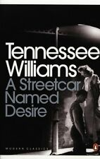 A Streetcar Named Desire (Modern Classics (Penguin))(Play edition) By Tennessee