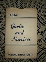 Garlic and Narcissi: Poems, 1938-1953 by Roland Ryder-Smith, PAINTINGS, SIGNED