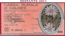 CASSA RURALE DI CALDES LIRE 200 13.03. 1978 CICORIA SELVATICA ARANCIO FDS C8