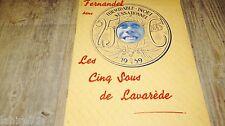 fernandel LES CINQ SOUS DE LAVAREDE  ! tres rare  dossier presse cinema 1938