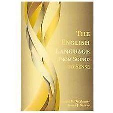 The English Language: From Sound to Sense (Paperback or Softback)