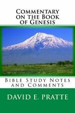 Commentary on the Book of Genesis : Bible Study Notes and Comments by David...