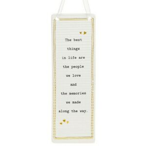 Thoughtful Words Plaque : The Best Things In Life Are The People We Love...