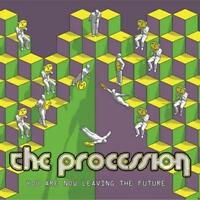 Procesión The - You Are Ahora Leaving The Future Nuevo CD