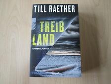Till Raether - TREIBLAND - Kriminalroman - TB - Rowohlt - (19863)