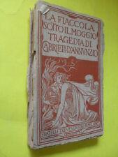 D'ANNUNZIO - FIACCOLA SOTTO IL MOGGIO - ED.FLLI TREVES - 1905