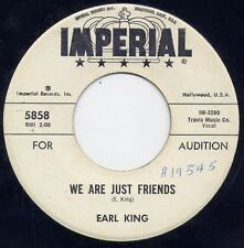 """EARL KING - """"WE ARE JUST FRIENDS""""  b/w """"YOU'RE MORE TO ME THAN GOLD"""" (VG++)"""