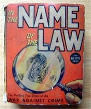Big Little Book In The Name Of The Law  - War Against Crime 1937