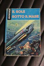 Il sole sotto il mare - J.G. Vandel - Edizione S.A.I.E 1961 - fantascienza