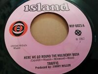 "TRAFFIC * HERE WE GO ROUND THE MULBERRY BUSH * 7"" SINGLE VERY GOOD ISLAND"