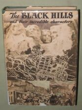 BLACK HILLS & Their Incredible Characters SIGNED Robert J Casey 1ST 1949 w/Guide