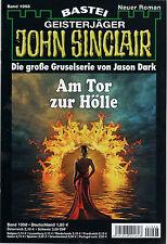 JOHN SINCLAIR ROMAN Nr. 1998 - Am Tor zur Hölle - Rafael Marques NEU
