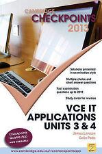 Cambridge Checkpoints VCE it Applications 2013 by James Lawson, Colin Potts...