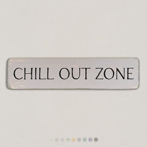 CHILL OUT ZONE Vintage Style Wooden Sign. Shabby Chic Retro Home Gift. S2