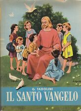 IO TI NARRO IL SANTO VANGELO Grazia Tadolini 1957 Capitol I edizione SGRILLI *