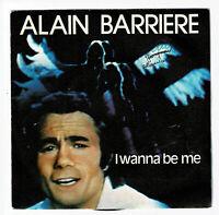 Alain BARRIERE & SPEEDY BIRDS Vinyle 45T I WANNA BE ME -AUTOMNE -ALBATROS 10130