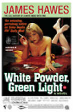 White Powder, Green Light by James Hawes (Paperback, 2003)