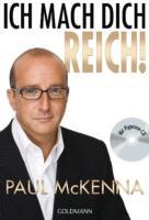 Paul McKenna : Ich mach dich reich! : 9783442172832-  ohne CD!!  (#A7)
