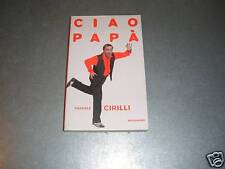 CIAO PAPA' - GABRIELE CIRILLI