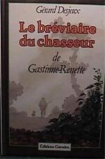 1982 1st ED Le breviaire du chasseur de Gastinne-Renette (French Edition) HC VGC