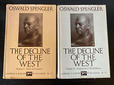 The Decline of the West Vol. 1 & 2 Oswald Spengler 1957 16th Printing