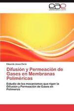 Difusi?n Y Permeaci?n De Gases En Membranas Polim?ricas: Estudio De Los Mecan...