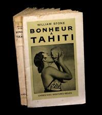 [POLYNESIE] STONE (William) - Bonheur à Tahiti.