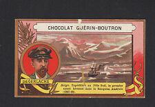 IMAGE CHOCOLAT GUERIN BOUTRON / EXPEDITION POLAIRE / Belge M. DE GERLAGE