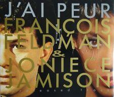 "FRANCOIS FELDMAN & JONIECE JAMISON : J'AI PEUR (12"" & 7"" VERSION) - [ CD MAXI ]"