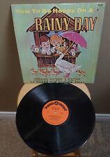 """Vintage """"How To Be Happy On a RAINY DAY"""" 33 VINYL Record CHILDREN'S indoor Album"""