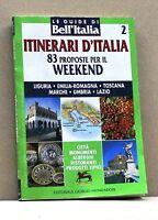 ITINERARI D'ITALIA 2 - Le Guide di Bell'italia [Libro, Editoriale G. Mondadori]