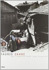 Sauris Zahre. Una comunità delle Alpi Carniche. II - [Forum]