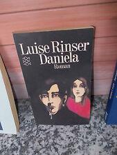 Daniela, ein Roman von Luise Rinser
