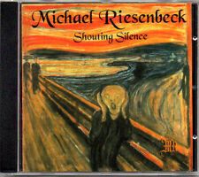 Michael Riesenbeck - Shouting Silence - buy direct from the artist!