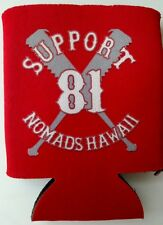 Hells Angels Nomads Hawaii Support coozie 81