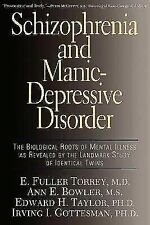 Schizophrenia and Manic-Depressive Disorder : The Biological Roots of Mental ...