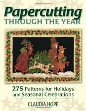 Papercutting Through the Year: 275 Patterns for, Hopf.+