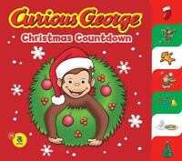 Curious George Christmas Countdown [CGTV Tabbed BB] by Rey, H. A. , Board book
