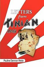 Letters from Tinian 1945 by Pauline Denman Webb (2009, Paperback)